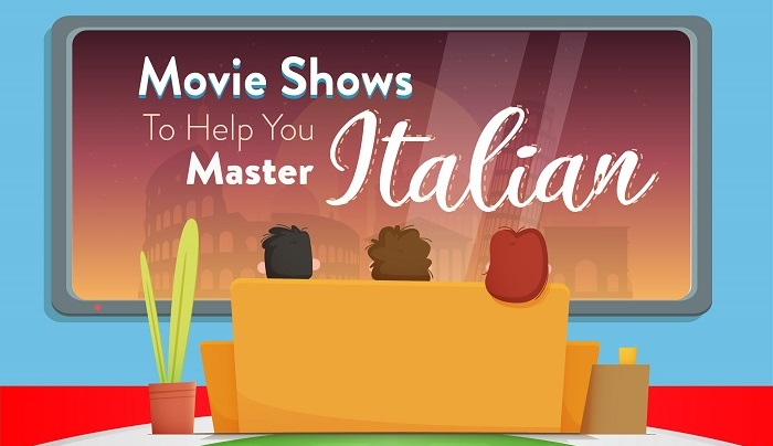 Here are few movie shows to help you master italian